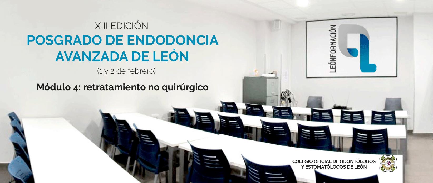 Posgrado de endodoncia avanzada de León Formación. Módulo 4: retratamiento no quirúrgico