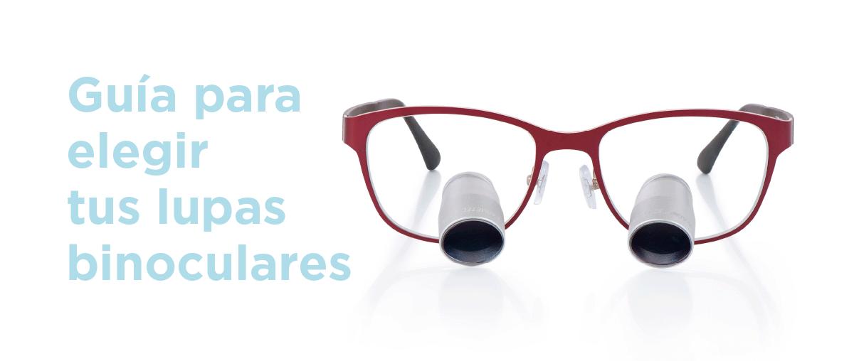 ¿Cómo elegir las lupas binoculares perfectas?