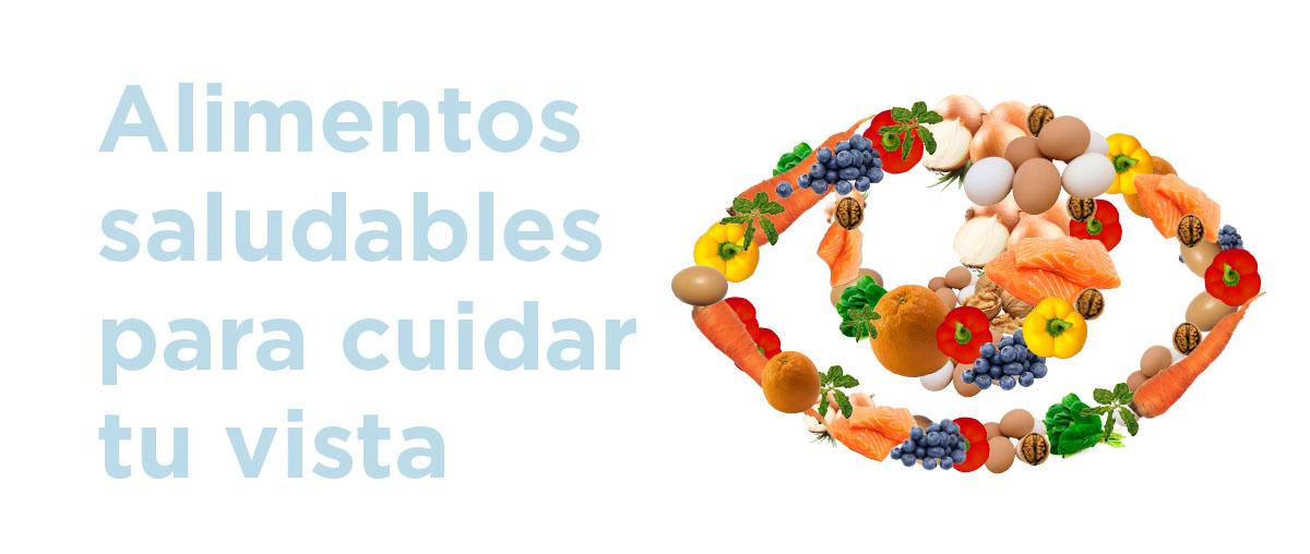 Alimentos saludables para cuidar tu vista