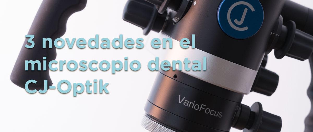 3 novedades en el microscopio dental CJ-Optik