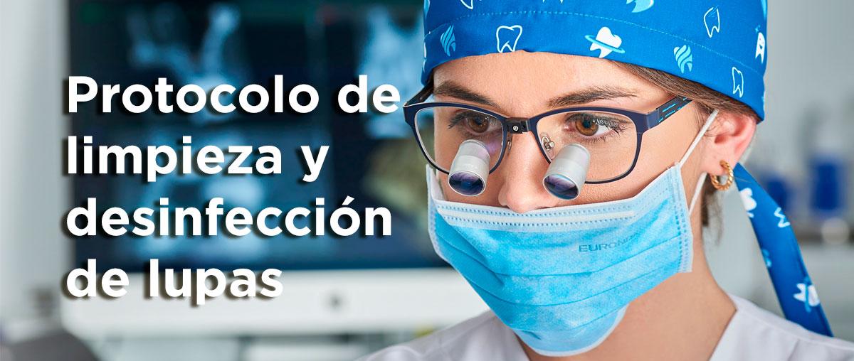 Protocolo de limpieza y desinfección de lupas odontológicas COVID-19